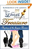 The Ghost Pirate's Treasure - Mystery of the Jaguar Warrior: Humorous Mystery (Paranormally Yours Book 1)