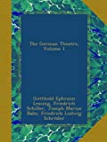 img - for The German Theatre, Volume 1 book / textbook / text book