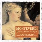 Monteverdi : Quarto Libro dei Madrigali