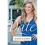 Save the Date ~ Jenny B. Jones