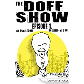 The Doff Show - comic book, episode1.English (English Edition)