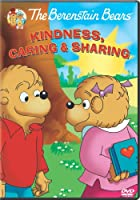 The Berenstain Bears: Kindness, Caring, and Sharing (2010)