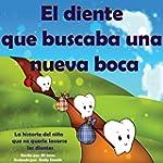 Libro infantil :El diente que buscaba...