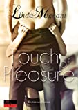 Touch of Pleasure: Erotischer Roman