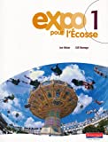 Expo Pour L'ecosse Pupil Books for S1 and S2: Bk.1 (0435376403) by Gill Ramage