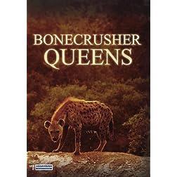 Bonecrusher Queens