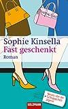 Fast geschenkt: Roman (German Edition)