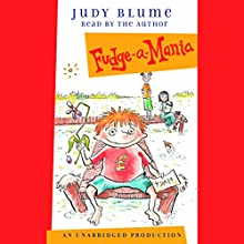 Fudge-a-Mania Audiobook by Judy Blume Narrated by Judy Blume