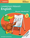 img - for Cambridge Primary English Phonics Workbook B (Cambridge International Examinations) book / textbook / text book