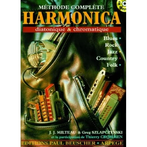 M�thode compl�te d'harmonica diatonique & chromatique
