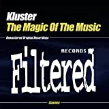 The Magic Of The Music by Kluster
