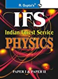 UPSC- IFS Exam Physics (Including Paper I ; II) Guide. Its an competitive exams preparatory guide with previous years papers.
