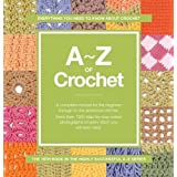A-Z of Crochet (Crafts)by vARIOUS