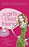 A Girl's Best Friend (Spa Girls Series #2)) (1591453291) by Billerbeck, Kristin