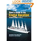 Stern's Guide to the Cruise Vacation: 2013 Edition
