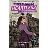Heartless (The Parasol Protectorate) ~ Gail Carriger
