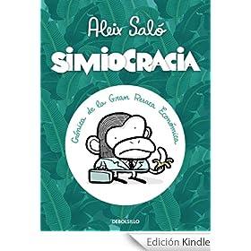 Simiocracia:: Cr�nica de la gran resaca econ�mica