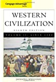 Cengage Advantage Books: Western Civilization, Volume II: Since 1500
