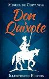 Don Quixote: (Illustrated)