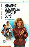 img - for Susanna Siegelbaum Gives Up Guys (Point) book / textbook / text book