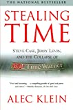 img - for Stealing Time: Steve Case, Jerry Levin, and the Collapse of AOL Time Warner book / textbook / text book