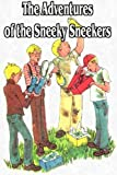 The Adventures of the Sneeky Sneekers - Trilogy
