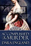 img - for Accomplished in Murder (Accomplished Mysteries, Book 1) book / textbook / text book
