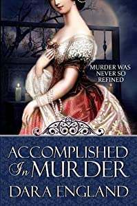 (FREE on 3/8) Accomplished In Murder by Dara England - http://eBooksHabit.com