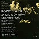 Strauss - Sinfonia Domestica, Oboe Concerto, An Alpine Symphony, Duet Concertino