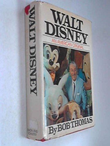 walt-disney-an-american-original-by-bob-thomas-1976-10-26