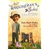 An Englishman's Home: The Adventures of an Eccentric Gardenerby Tom Hart Dyke