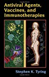 img - for Antiviral Agents, Vaccines, and Immunotherapies (Infectious Disease and Therapy) book / textbook / text book