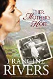 img - for Her Mother's Hope: 1 (Marta's Legacy) book / textbook / text book