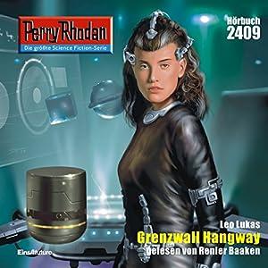 Grenzwall Hangay (Perry Rhodan 2409) Hörbuch