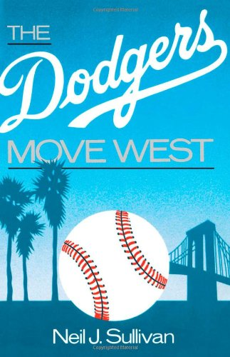 Image for The Dodgers Move West