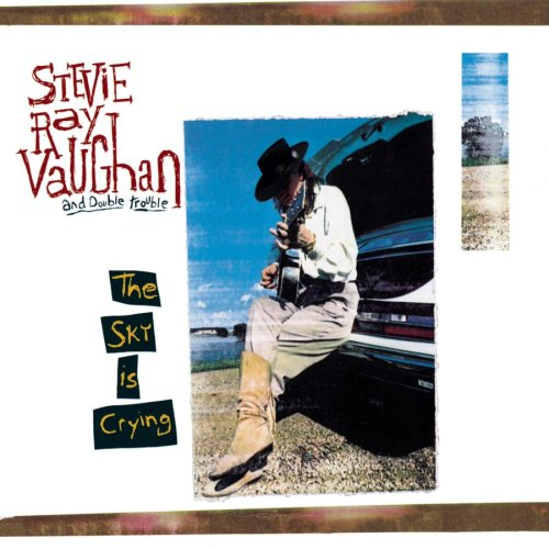 Stevie Ray Vaughan And Double Trouble - The Sky Is Crying Lyrics - Lyrics2You