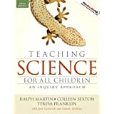Teaching Science for All Children: An Inquiry Approach (5th Edition) ~ Teresa Franklin