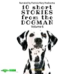 Power of the Dog: 10 Short Stories from the Dogman ,Volume 6 | John Hodges