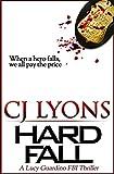Hard Fall (Lucy Guardino Fbi Thriller)