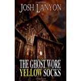 The Ghost Wore Yellow Socksby Josh Lanyon