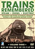Trains Remembered - The Flying Scotsman, Swindon Works And Many More. [DVD] [2008]