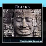 The Angkor Sessions by Ikarus