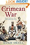The Crimean War: Queen Victoria's War...