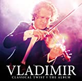 Classical Twist: The Album Vladimir