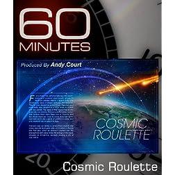 Cosmic Roulette