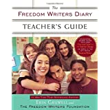 "The Freedom Writers Diary Teacher's Guidevon ""Erin Gruwell"""