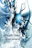 img - for Dynasty Zero (OMNIPUNK Book 13) book / textbook / text book
