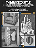 img - for The Art Deco Style (Dover Architecture) book / textbook / text book