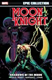 img - for Moon Knight Epic Collection: Shadows of the Moon (Epic Collection Moon Knight) book / textbook / text book