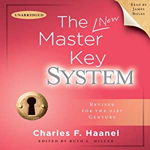 The Master Key System: Revised for the 21st Century | [Charles F. Haanel]